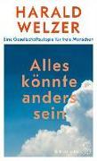 Cover-Bild zu Welzer, Harald: Alles könnte anders sein (eBook)