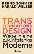 Cover-Bild zu Welzer, Harald: Transformationsdesign (eBook)