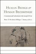 Cover-Bild zu Hershock, Peter D. (Hrsg.): Human Beings or Human Becomings? (eBook)