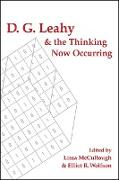 Cover-Bild zu McCullough, Lissa (Hrsg.): D. G. Leahy and the Thinking Now Occurring (eBook)