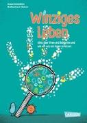Cover-Bild zu Winziges Leben. Corona und andere Mikroben