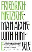 Cover-Bild zu Nietzsche, Friedrich: Man Alone with Himself