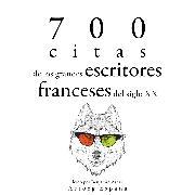 Cover-Bild zu France, Anatole: 700 citas de los grandes escritores franceses del siglo XX (Audio Download)