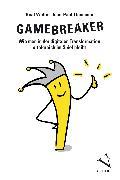 Cover-Bild zu Thommen, Jean-Paul: Gamebreaker (eBook)