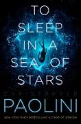 Cover-Bild zu Paolini, Christopher: To Sleep in a Sea of Stars (eBook)