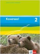 Cover-Bild zu Konetschno! Band 2. Russisch als 2. Fremdsprache. Schülerbuch