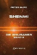 Cover-Bild zu Burg, Peter: Shenmi (eBook)