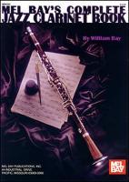 Cover-Bild zu COMPLETE JAZZ CLARINET BOOK von WILLIAM BAY