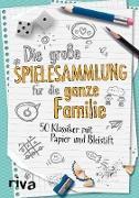 Cover-Bild zu Die große Spielesammlung für die ganze Familie (eBook) von Riva Verlag