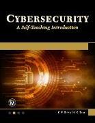 Cover-Bild zu Gupta, C. P.: Cybersecurity: A Self-Teaching Introduction