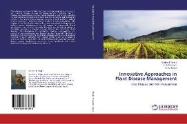 Cover-Bild zu Singh, Krishna P.: Innovative Approaches in Plant Disease Management