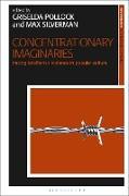 Cover-Bild zu Pollock, Griselda: Concentrationary Imaginaries (eBook)