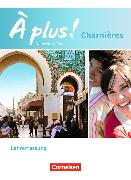 Cover-Bild zu À plus! Charnières Nouvelle édition. Schülerbuch - Lehrerfassung von Gregor, Gertraud