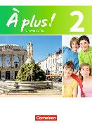 Cover-Bild zu À plus! 2. Nouvelle édition. Schülerbuch von Blume, Otto-Michael