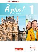Cover-Bild zu À plus! 1. Méthode intensive. Nouvelle édition. Schülerbuch von Gregor, Gertraud