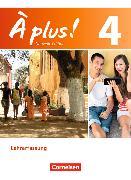 Cover-Bild zu A plus! 4. A2+-B1. Nouvelle édition. Schülerbuch Lehrerfassung von Blume, Otto-Michael