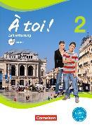 Cover-Bild zu À toi! 2. Schülerbuch Lehrerfassung von Gregor, Gertraud