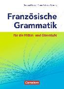 Cover-Bild zu Französische Grammatik für die Mittel- und Oberstufe. Schülerbuch von Gregor, Gertraud