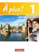 Cover-Bild zu À plus! 1. Nouvelle édition von Blume, Otto-Michael