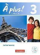 Cover-Bild zu À plus! 3. Nouvelle édition. Lehrerfassung von Blume, Otto-Michael