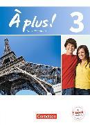 Cover-Bild zu À plus! 3. Nouvelle édition. Schülerbuch von Blume, Otto-Michael