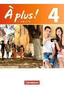 Cover-Bild zu À plus! 4. Nouvelle édition. Schülerbuch von Gregor, Gertraud