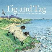 Cover-Bild zu Blathwayt, Benedict: Tig and Tag