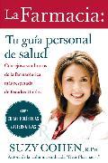 Cover-Bild zu Cohen, Suzy: La Farmacia: Tu guia personal de salud