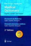 Cover-Bild zu Nolte-Schlegel, Irmgard: Medical Dictionary/Diccionario de Medicina/Dicionário de termos médicos