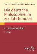 Cover-Bild zu Rolf, Thomas (Beitr.): Die deutsche Philosophie im 20. Jahrhundert (eBook)