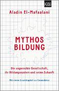 Cover-Bild zu El-Mafaalani, Aladin: Mythos Bildung