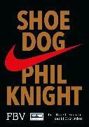 Cover-Bild zu Knight, Phil: Shoe Dog (eBook)