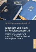Cover-Bild zu Schweitzer, Friedrich (Hrsg.): Judentum und Islam im Religionsunterricht