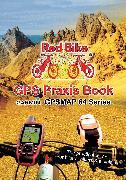 Cover-Bild zu Redbike, Nußdorf (Hrsg.): GPS Praxis Book Garmin GPSMAP64 Series (eBook)