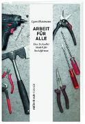 Cover-Bild zu Blattmann, Lynn: Arbeit für Alle