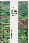 Cover-Bild zu Herren, Hans Rudolf: rüffer&rub visionär / So ernähren wir die Welt