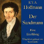 Cover-Bild zu Hoffmann, E. T. A.: E. T. A. Hoffmann: Der Sandmann (Audio Download)
