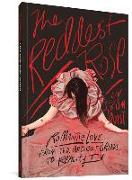 Cover-Bild zu Strömquist, Liv: The Reddest Rose: Romantic Love from the Ancient Greeks to Reality TV