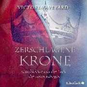 Cover-Bild zu Zerschlagene Krone - Geschichten aus der Welt der roten Königin