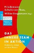 Cover-Bild zu Schulz von Thun, Friedemann (Hrsg.): Das Innere Team in Aktion