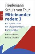 Cover-Bild zu Schulz von Thun, Friedemann: Miteinander reden 3