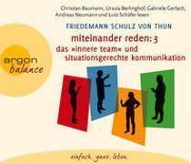 Cover-Bild zu Schulz von Thun, Friedemann: Miteinander reden Teil 3: Das »Innere Team« und situationsgerechte Kommunikation