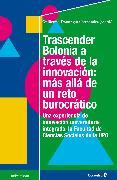 Cover-Bild zu Fernández, Guillermo Domínguez: Trascender Bolonia a través de la innovación: más allá de un reto burocrático (eBook)
