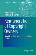 Cover-Bild zu Liu, Kung-Chung (Hrsg.): Remuneration of Copyright Owners (eBook)
