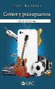 Cover-Bild zu Zanatta, Juan Paulo Rivero: Costos y presupuestos (eBook)
