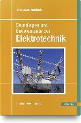 Cover-Bild zu Grundlagen und Bauelemente der Elektrotechnik
