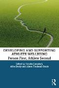 Cover-Bild zu Campbell, Natalie (Hrsg.): Developing and Supporting Athlete Wellbeing