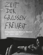 Cover-Bild zu Bethmann, Edgar: Zeit der großen Freiheit