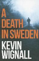 Cover-Bild zu Wignall, Kevin: A Death in Sweden