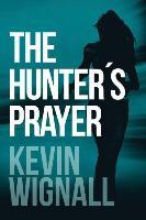 Cover-Bild zu Wignall, Kevin: The Hunter's Prayer